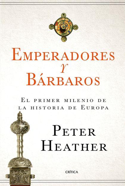 EMPERADORES Y BÁRBAROS                                                          EL PRIMER MILEN