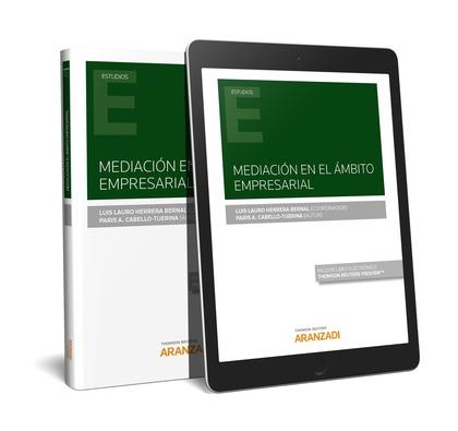 MEDIACIÓN EN EL ÁMBITO EMPRESARIAL (PAPEL + E-BOOK).