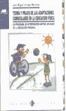 TEORIA PRAXIS ADAPTACIONES CURRICULARES EDUCACION FISICA