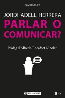PARLAR O COMUNICAR?.