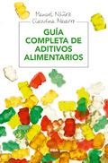 GUIA COMPLETA DE ADITIVOS ALIMENT. EBOOK.