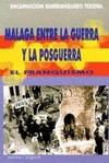 MÁLAGA ENTRE LA GUERRA Y LA POSGUERRA.