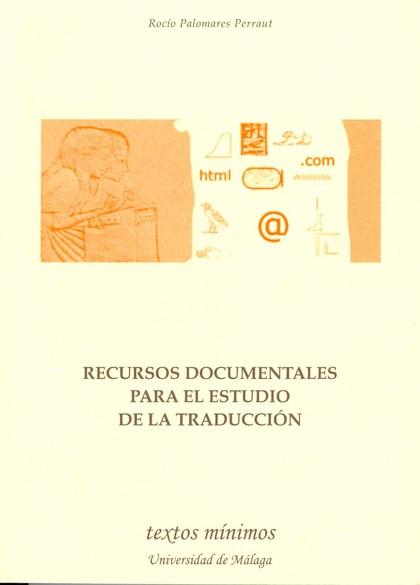 RECURSOS DOCUMENTALES PARA EL ESTUDIO DE LA TRADUCCIÓN