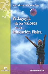 PEDAGOGÍA DE LOS VALORES EN LA EDUCACIÓN FÍSICA: CÓMO PROMOVER LA SENS