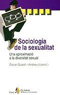 SOCIOLOGIA DE LA SEXUALITAT : UNA APROXIMACIÓ A LA DIVERSITAT SEXUAL