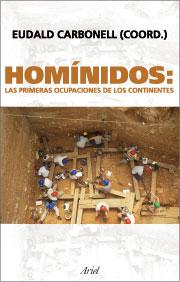 HOMÍNIDOS: LAS PRIMERAS OCUPACIONES DE LOS CONTINENTES
