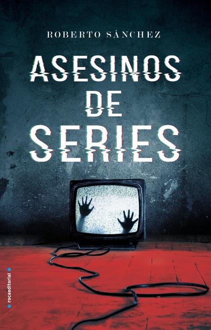 ASESINOS DE SERIES.