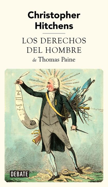 LOS DERECHOS DEL HOMBRE DE THOMAS PAINE.