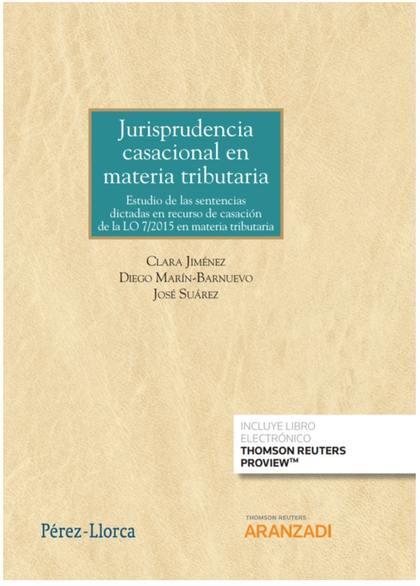JURISPRUDENCIA CASACIONAL EN MATERIA TRIBUTARIA DUO.