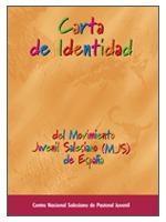 CARTA DE IDENTIDAD DEL MOVIMIENTO JUVENIL SALESIANO (MJS) DE ESPAÑA