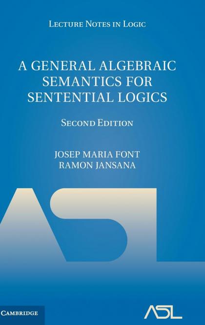 A GENERAL ALGEBRAIC SEMANTICS FOR SENTENTIAL LOGICS