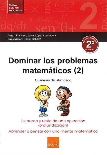 DOMINAR PROBLEMAS MATEMÁTICOS 2º (2017).