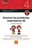 DOMINAR PROBLEMAS MATEMÁTICOS 4º (2017).