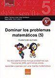 DOMINAR PROBLEMAS MATEMATICOS 5º (2017).