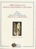 OBRA SELECTA MIGUEL MANCHEÑO Y OLIVARES I