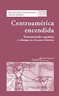 CENTROAMÉRICA ENCENDIDA: TRANSNACIONALES ESPAÑOLAS Y REFORMAS EN EL SE