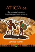 ATICA 02 (LA GESTA DE MARATÓN: ENÉSIMA VERSIÓN DE UN MITO).