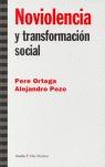 NOVIOLENCIA: Y TRANSFORMACIÓN SOCIAL