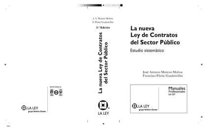LA NUEVA LEY DE CONTRATOS DEL SECTOR PÚBLICO : ESTUDIO SISTEMÁTICO