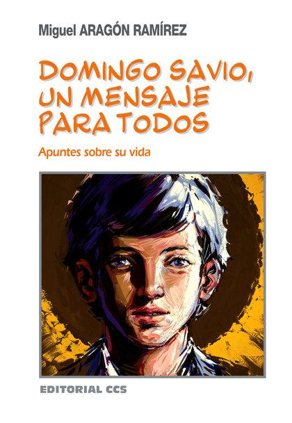 Domingo Savio, Un Mensaje Para Todos
