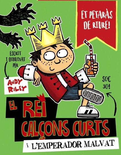 EL REI CALÇONS CURTS I L´EMPERADOR MALVAT.