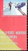 PICA D´ESTATS, MONTEIXO, VALL FERRERA : EXCURSIONS AMB ESQUÍS