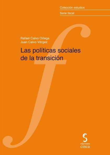 LAS POLÍTICAS SOCIALES DE LA TRANSICIÓN