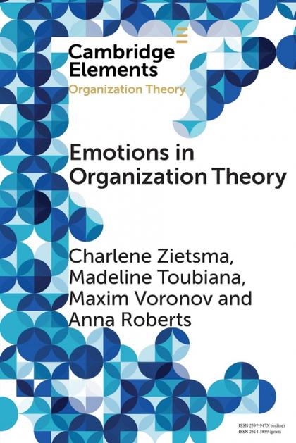 EMOTIONS IN ORGANIZATION THEORY