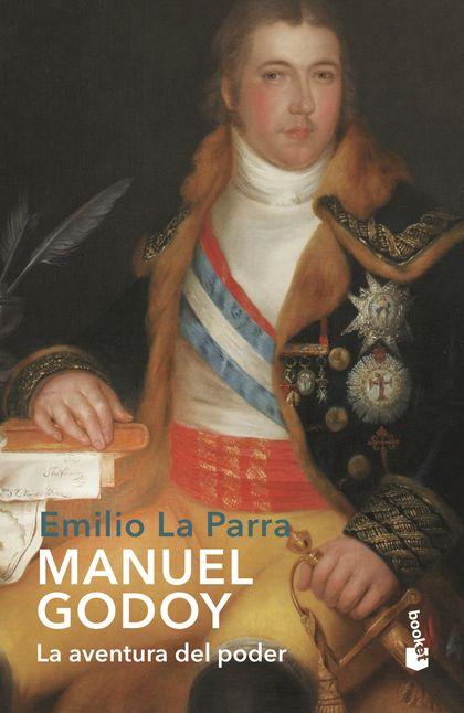 MANUEL GODOY                                                                    LA AVENTURA DEL