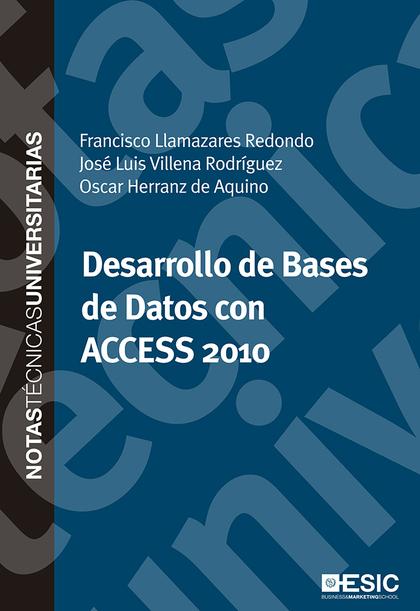 DESARROLLO DE BASES DE DATOS CON ACCESS 2010.