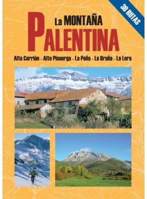 LA MONTAÑA PALENTINA : 30 ITINERARIOS