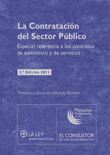 LA CONTRATACIÓN DEL SECTOR PÚBLICO : ESPECIAL REFERENCIA A LOS CONTRATOS DE SUMINISTRO Y DE SER