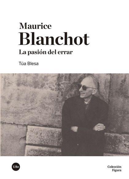 MAURICE BLANCHOT                                                                LA PASIÓN DEL E