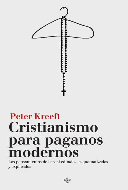 CRISTIANISMO PARA PAGANOS MODERNOS.
