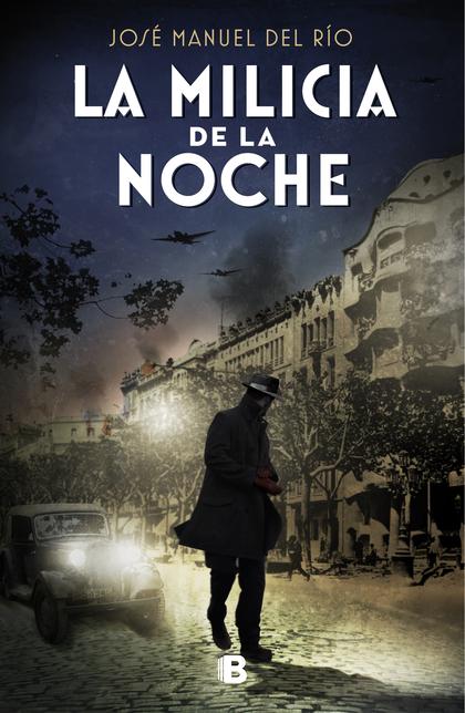LA MILICIA DE LA NOCHE.