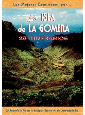 LAS MEJORES EXCURSIONES POR-- LA ISLA DE LA GOMERA
