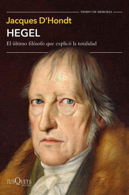 HEGEL                                                                           EL ÚLTIMO FILÓS