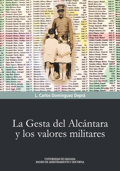 LA GESTA DEL ALCÁNTARA Y LOS VALORES MILITARES.