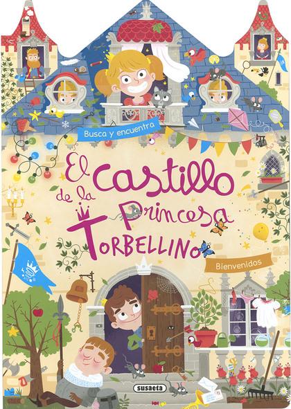 EL CASTILLO DE LA PRINCESA TORBELLINO.