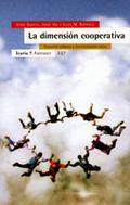 LA DIMENSIÓN COOPERATIVA: ECONOMÍA SOLIDARIA Y TRANSFORMACIÓN SOCIAL