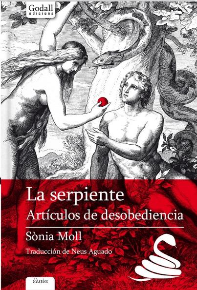 LA SERPIENTE.. ARTÍCULOS DE DESOBEDIENCIA