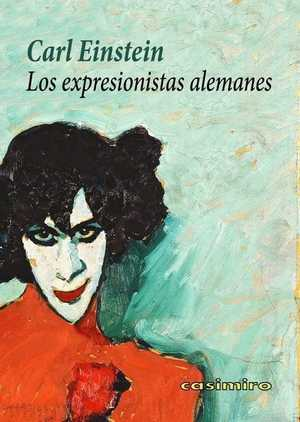 LOS EXPRESIONISTAS ALEMANES.