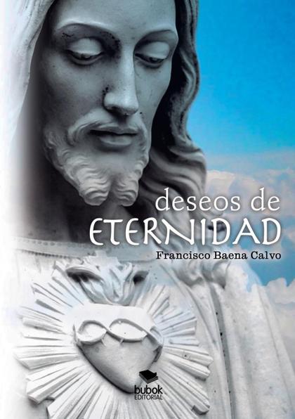 DESEOS DE ETERNIDAD