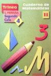 TRINEO 11, MATEMÁTICAS, EDUCACIÓN PRIMARIA, 2 CICLO. CUADERNO