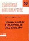 CONTRIBUCIÓN A LA BIBLIOGRAFÍA DE LOS ÚLTIMOS TREINTA AÑOS SOBRE LA MÉTRICA ESPAÑOLA