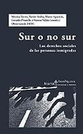 SUR O NO SUR: LOS DERECHOS SOCIALES DE LAS PERSONAS INMIGRADAS