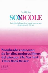 SOY NICOLE. LA FASCINANTE HISTORIA DE LA SUPERHEROÍNA TRANS DE SUPERGIRL
