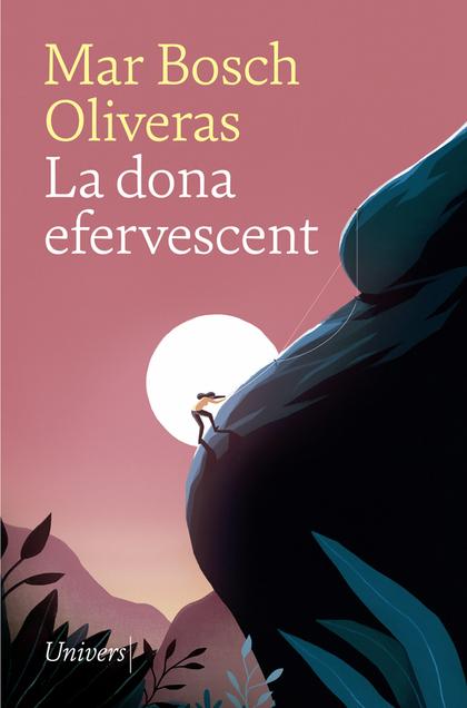 LA DONA EFERVESCENT.