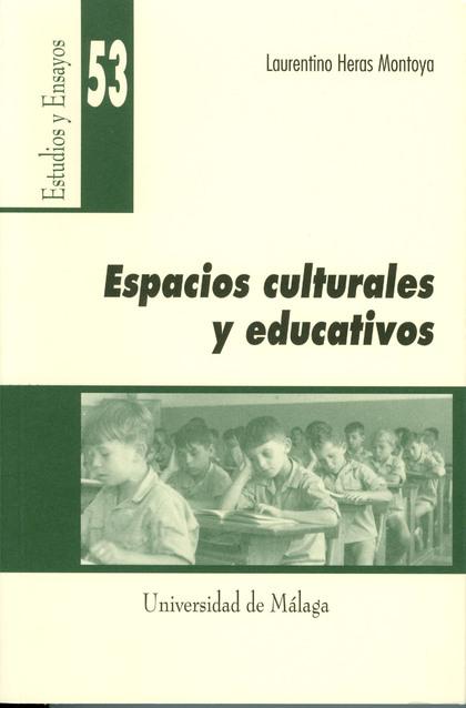 ESPACIOS CULTURALES Y EDUCATIVOS