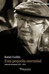 ESTA PEQUEÑA ETERNIDAD : SELECCIÓN DE POEMAS, 1957-2014